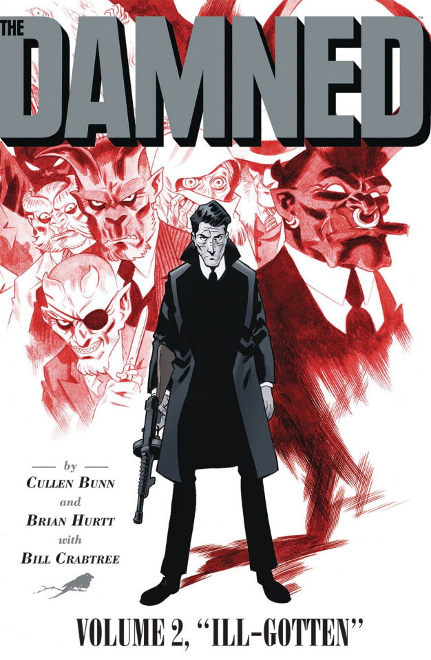 The Damned Vol. 2: Ill Gotten