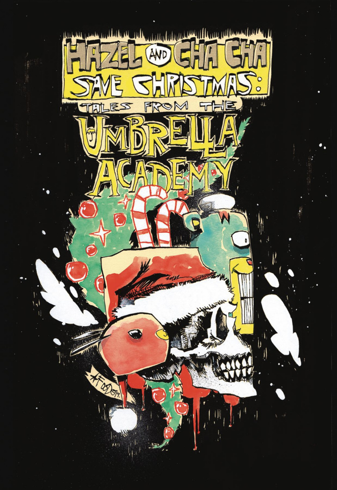 Hazel and Cha Cha Save Christmas: Tales from the Umbrella Academy (Cover B)