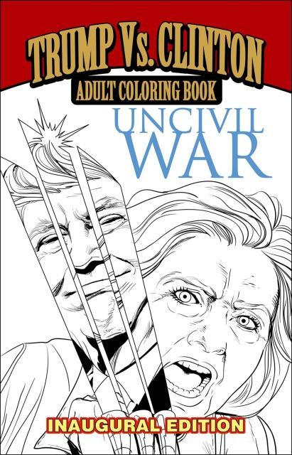 Uncivil War (Inaugural Edition Coloring Book)