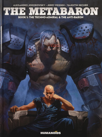 The Metabaron Vol. 1: The Techno-Admiral & The Anti-Baron