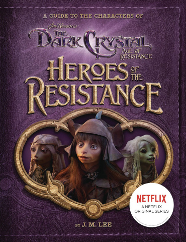 The Dark Crystal: Age of Resistance: Heroes of the Resistance