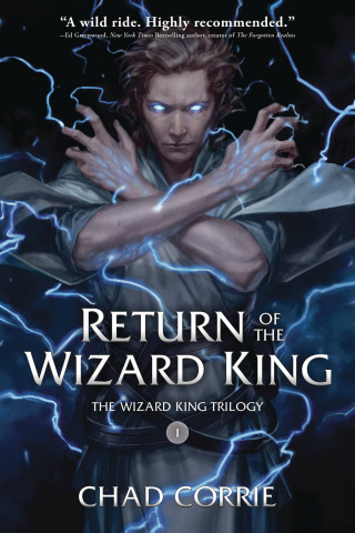 Return of the Wizard King Vol. 1