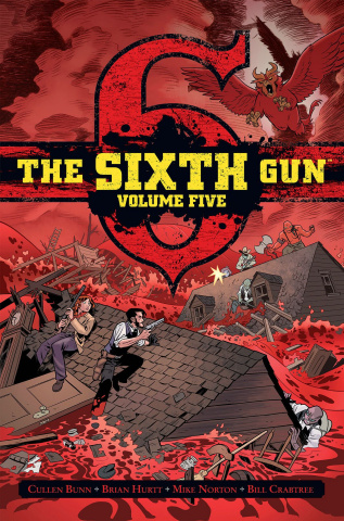 The Sixth Gun Vol. 5 (Gunslinger Edition)