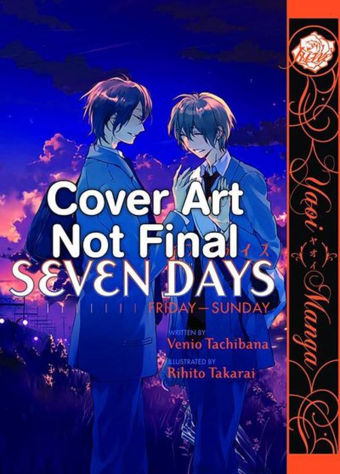 Seven Days Vol. 2: Friday - Sunday