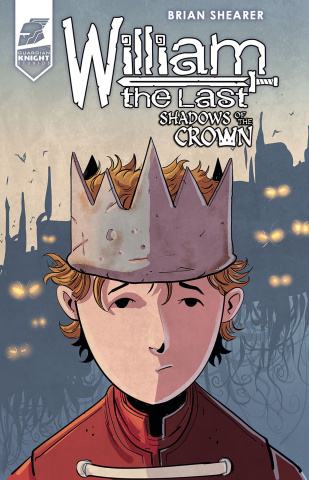 William the Last: Shadows of the Crown #2