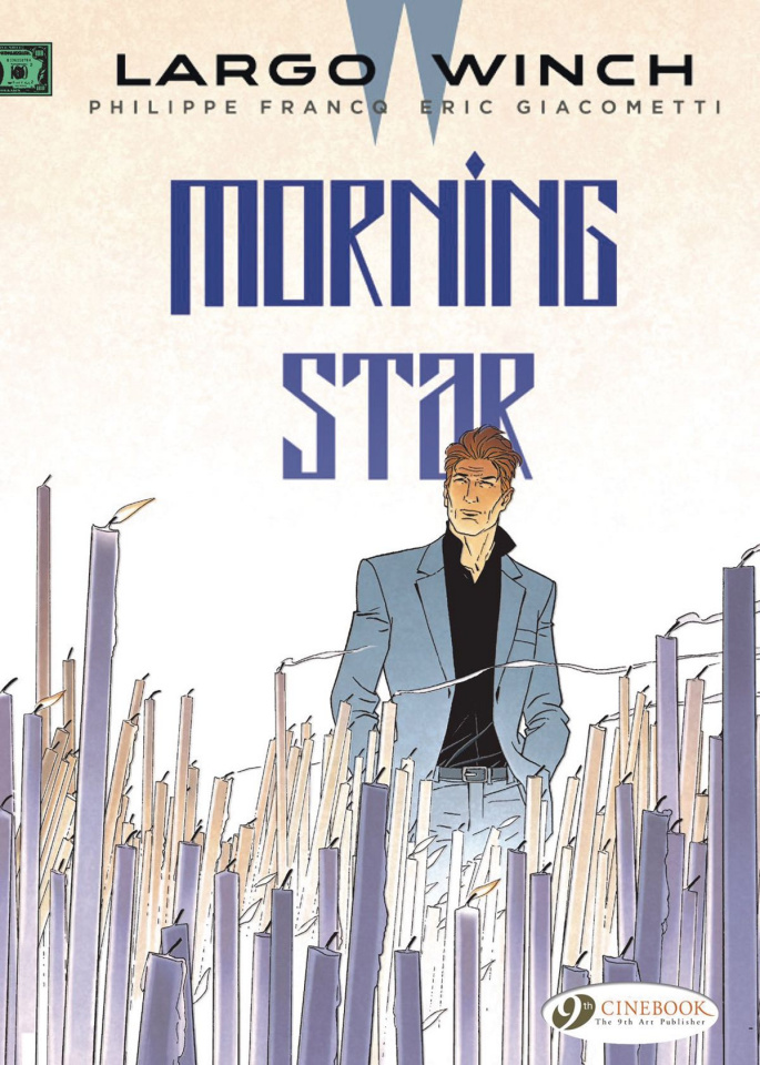 Largo Winch Vol. 17: Morning Star