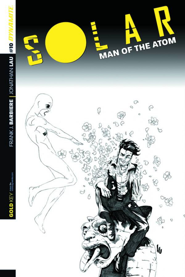 Solar: Man of the Atom #10 (25 Copy Lau B&W Cover)