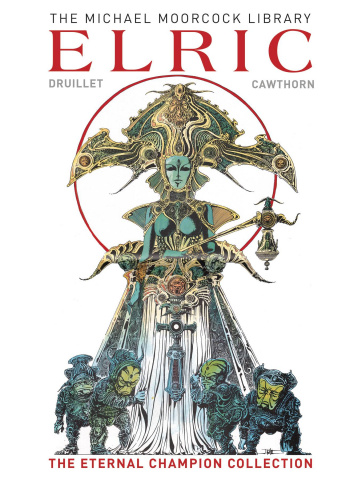 Elric: The Eternal Champion Vol. 1