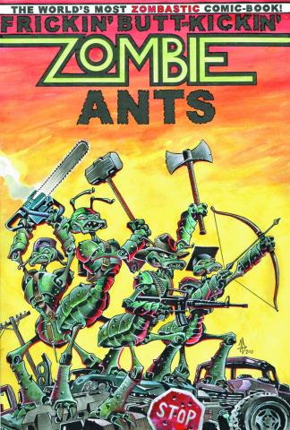 Frickin' Butt-Kickin' Zombie Ants Vol. 1