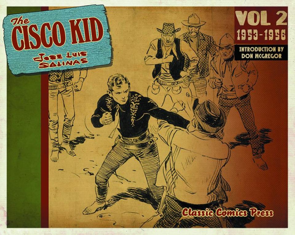 The Cisco Kid Vol. 2: Feb. '53 - Mar. '55