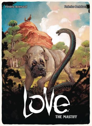Love Vol. 5: The Mastiff