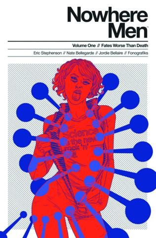 Nowhere Men Vol. 1: Fates Worse Than Death (Red Shirt Cover)