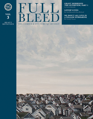 Full Bleed: The Comics & Culture Quarterly Vol. 3