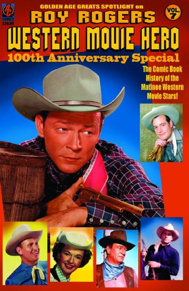 Golden Age Greats Spotlight Vol. 7: Roy Rogers - Western Movie Hero