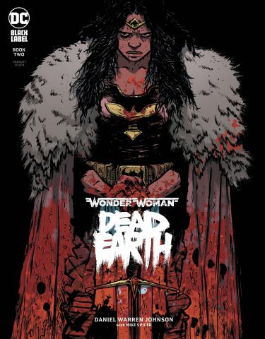 Wonder Woman: Dead Earth #2 (Daniel Johnson Cover)