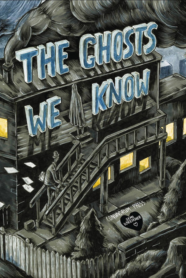 The Ghosts We Know