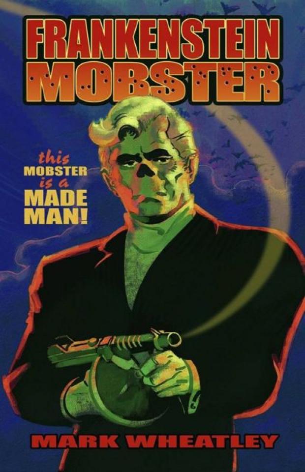 Frankenstein Mobster Vol. 1
