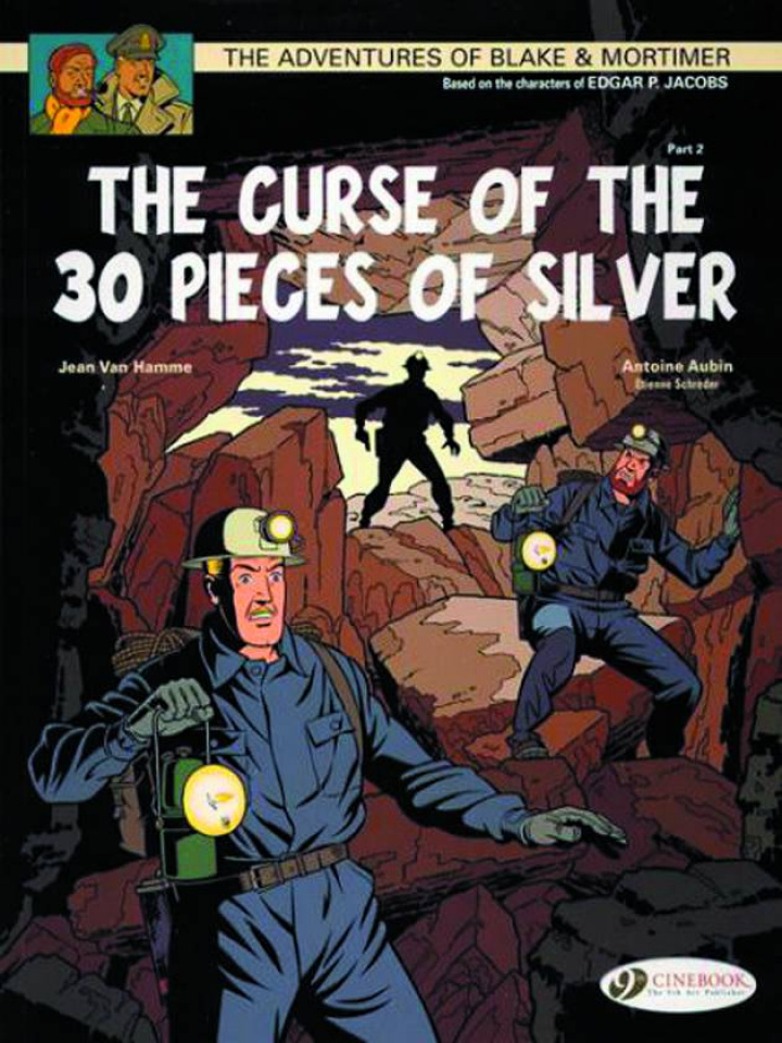 The Adventures of Blake & Mortimer Vol. 14: The Curse of 30 Pieces of Silver, Pt. 2