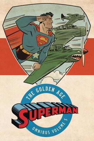 Superman: The Golden Age Vol. 5 (Omnibus)
