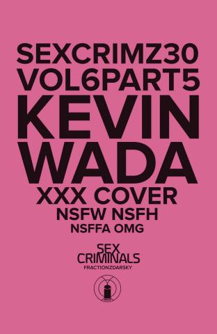 Sex Criminals #30 (XXX Wada Cover)