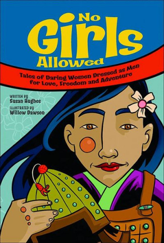 No Girls Allowed: Tales of Daring Women