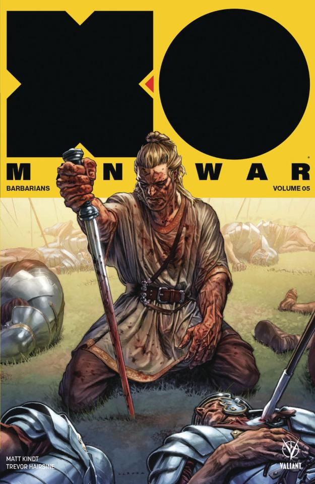 X-O Manowar Vol. 5: Barbarians