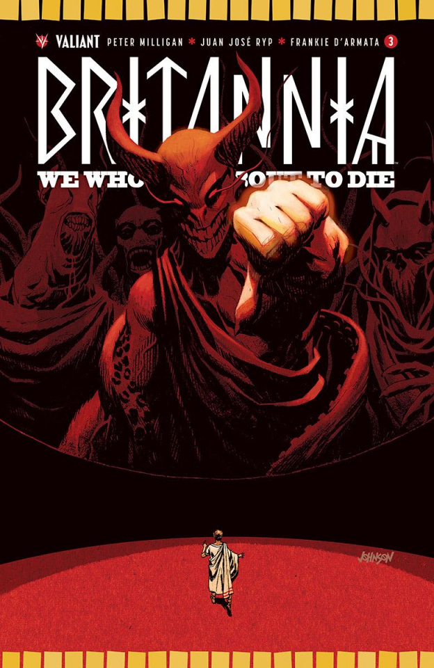 Britannia: We Who Are About to Die #3 (50 Copy Johnson Cover)