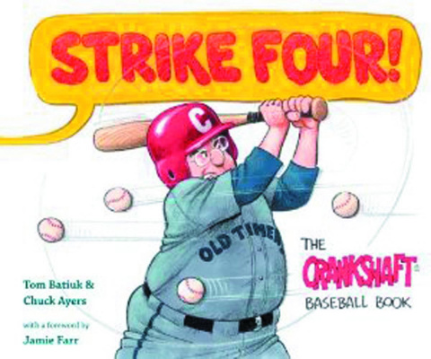 Strike Four!: The Crankshaft Baseball Book