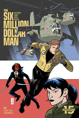 The Six Million Dollar Man #5 (Hahn Cover)