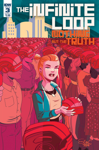 The Infinite Loop: Nothing But the Truth #3 (Charreti Cover)