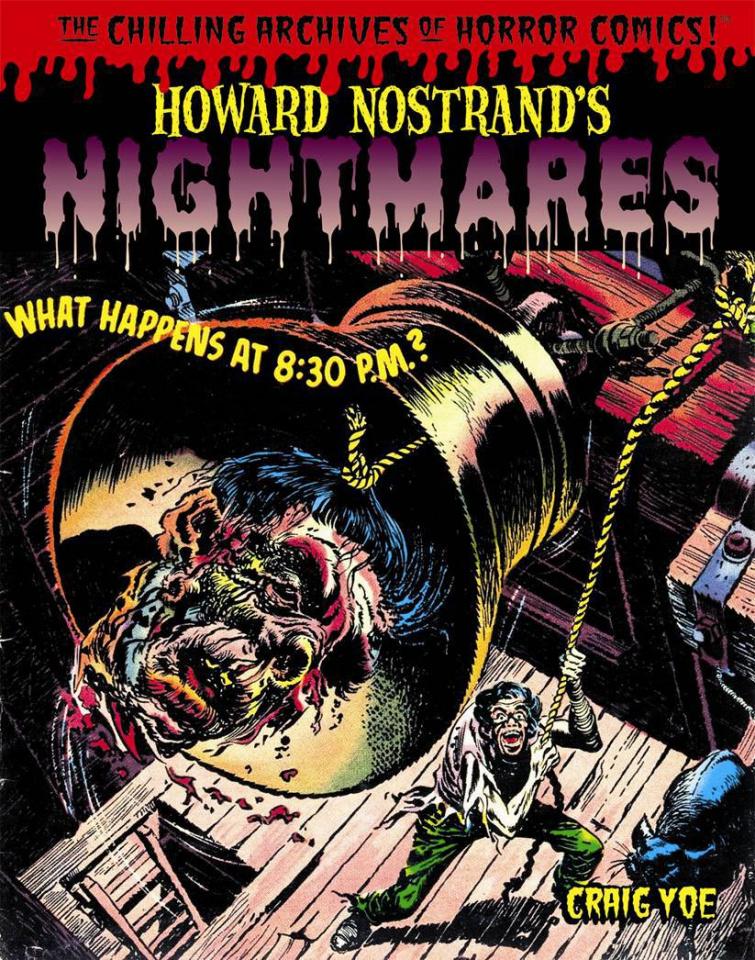 Howard Nostrand's Nightmares