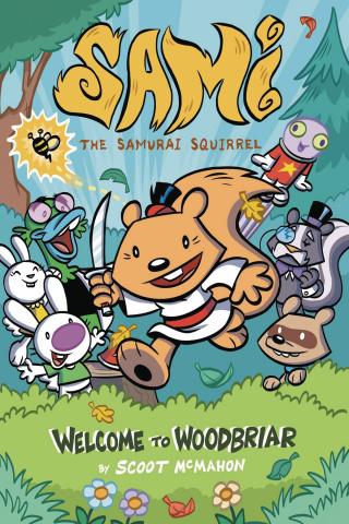 Sami, The Samurai Squirrel: Welcome To Woodbriar