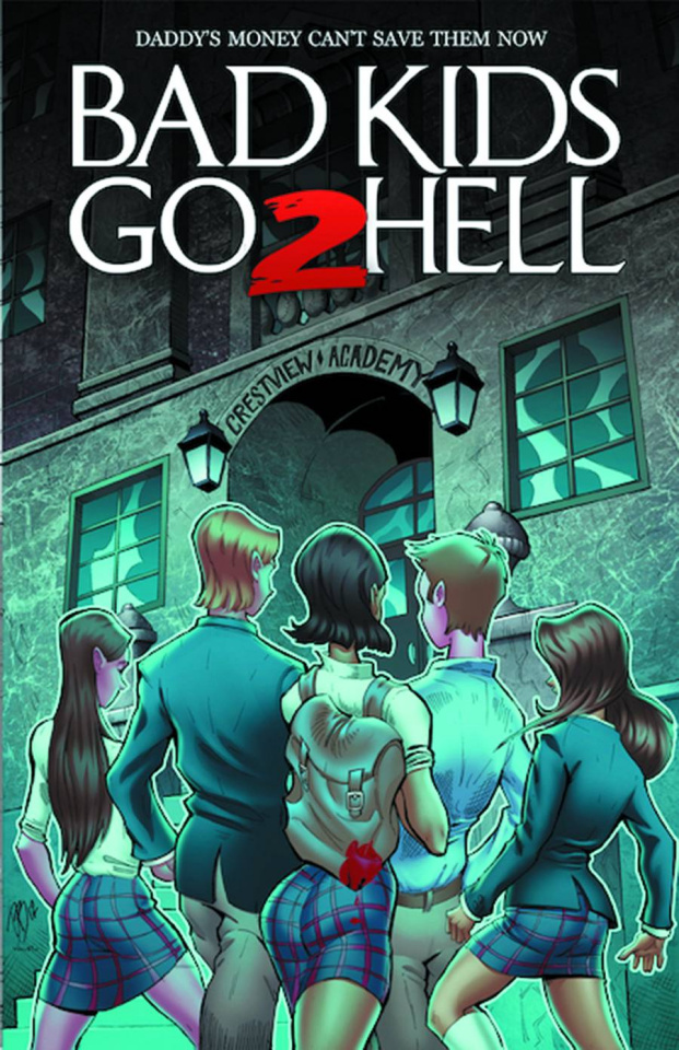 Bad Kids Go 2 Hell Vol. 2