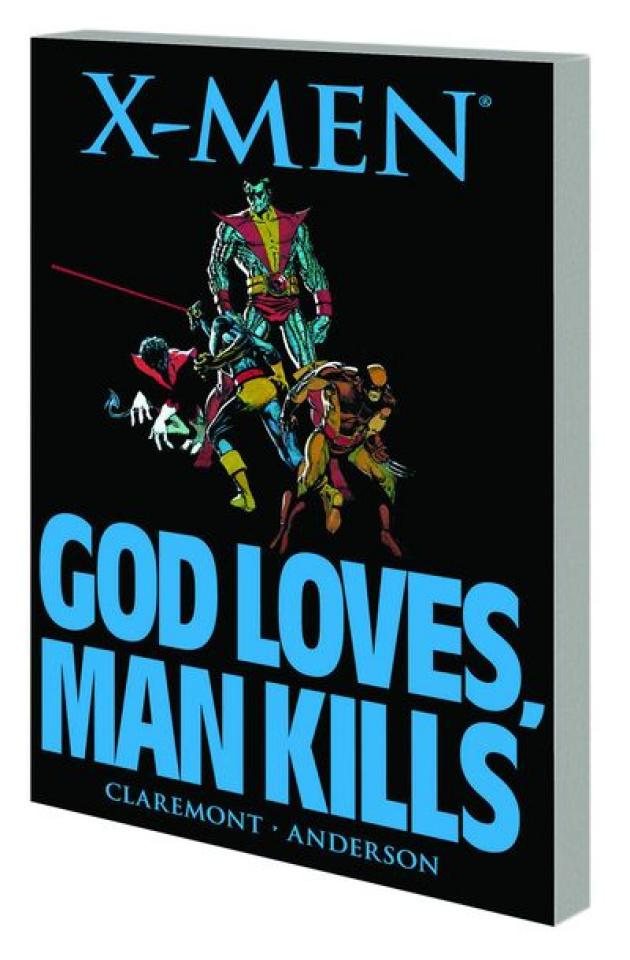 X-Men: God Loves Man Kills