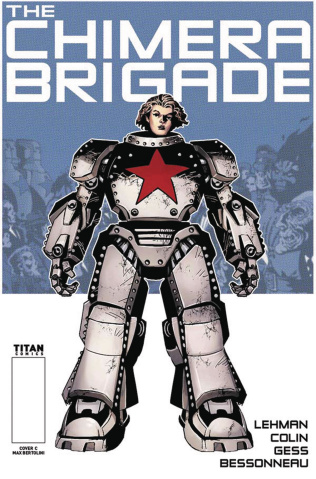The Chimera Brigade #1 (Bertolini Cover)