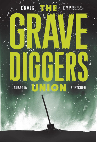The Gravediggers Union #9 (Craig Cover)