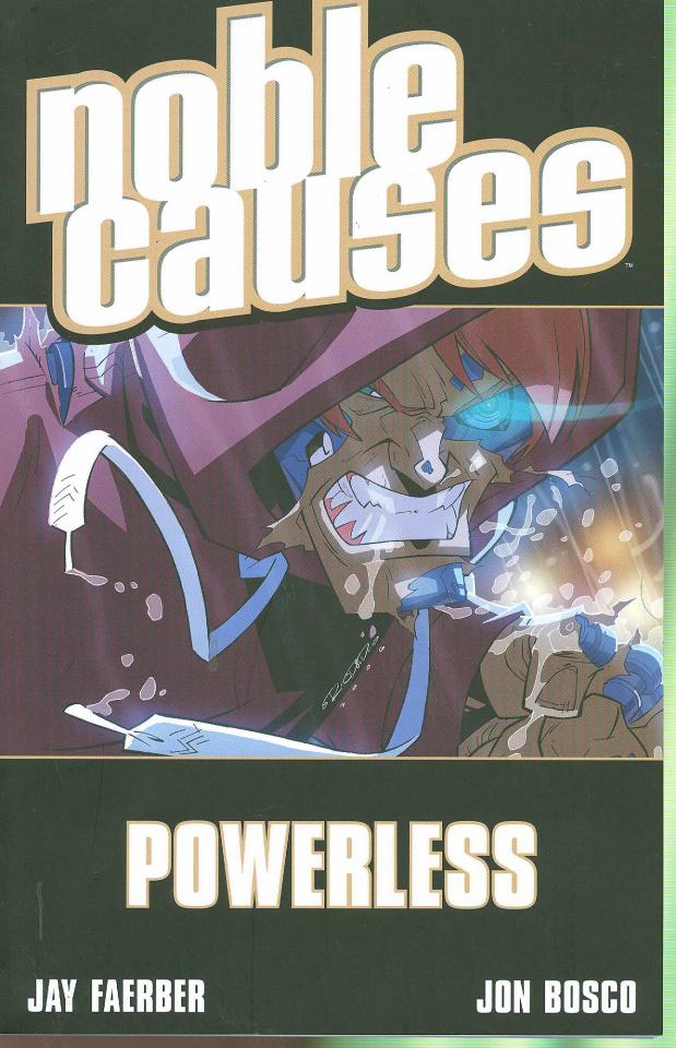 Noble Causes Vol. 7: Powerless