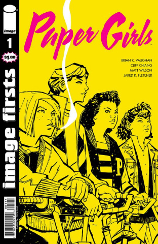 Paper Girls #1 (Image Firsts)