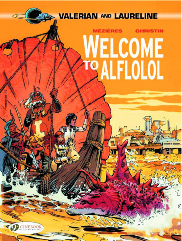 Valerian and Laureline Vol. 4: Welcome To Alflolol