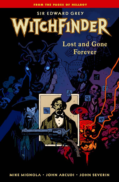 Witchfinder Vol. 2: Lost and Gone Forever