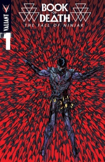 Book of Death: The Fall of Ninjak #1 (Kano Cover)