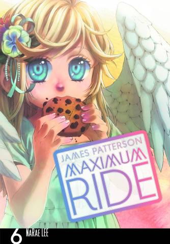 Maximum Ride Vol. 6