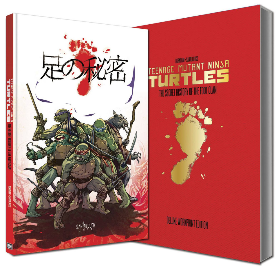 Teenage Mutant Ninja Turtles: The Secret History of the Foot Clan Workprint Edition