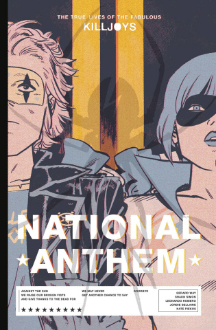 The True Lives of the Fabulous Killjoys: National Anthem (Library Edition)