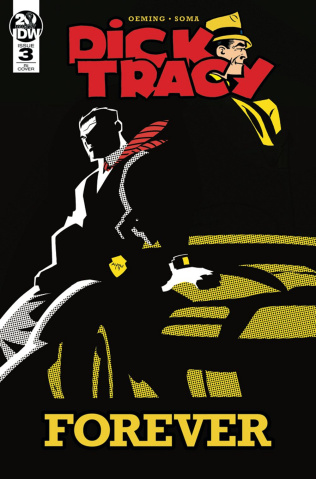Dick Tracy Forever #3 (10 Copy Oeming Cover)