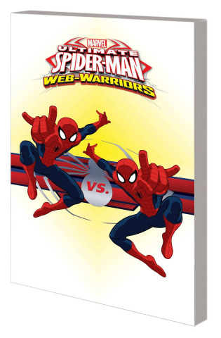Marvel Universe: Ultimate Spider-Man - Web Warriors Digest Vol. 3