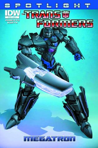 The Transformers Spotlight: Megatron (2nd Printing)