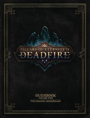Pillars of Eternity II Vol. 2: The Deadfire Archipelago