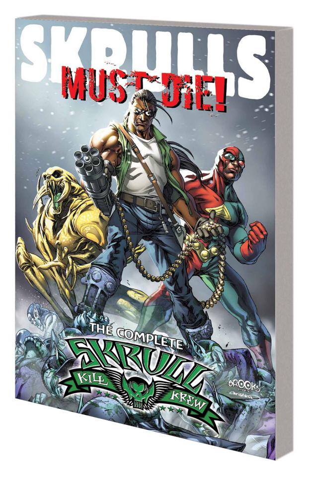 Skrulls Must Die! The Complete Skrull Kill Krew