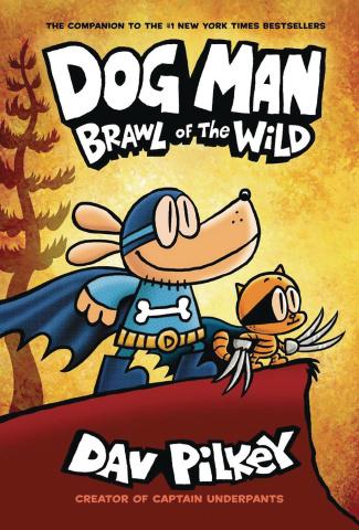 Dog Man Vol. 6: Brawl of the Wild